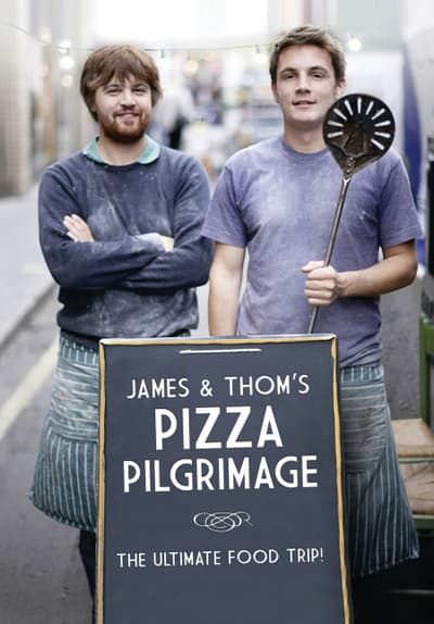 James and Thom's Pizza Pilgrimage Free TV Series Poster Image