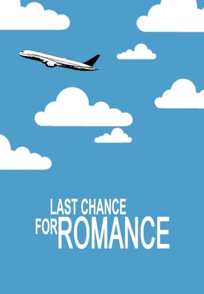 Last Chance for Romance S01:E02 - Psalm 21 Free TV Episode Poster Image