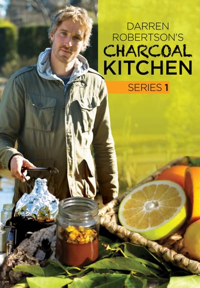 Darren Robertson's Charcoal Kitchen S01:E06 - The Kitchen Garden Free TV Episode Poster Image