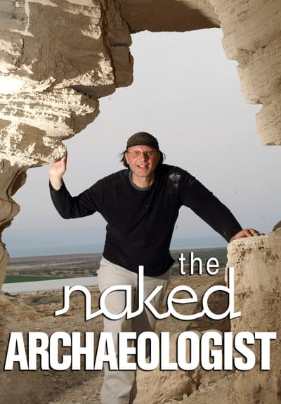 Watch The Naked Archaeologist Who Wrote The Bible? Free TV