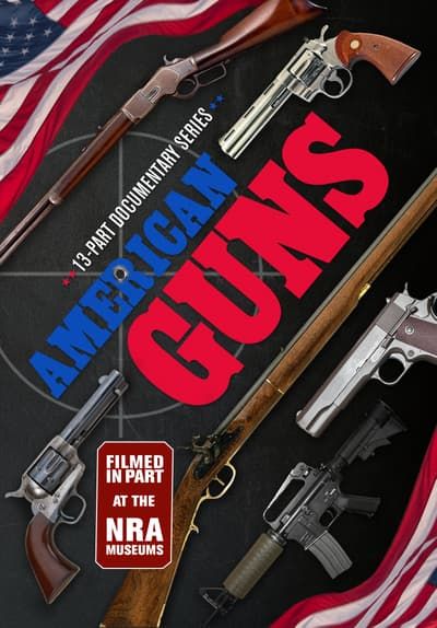 American Guns S01:E02 - U.S. Armories and the War of 1812 Free TV Episode Poster Image