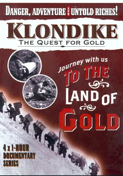Klondike Quest for Gold Free TV Series Poster Image