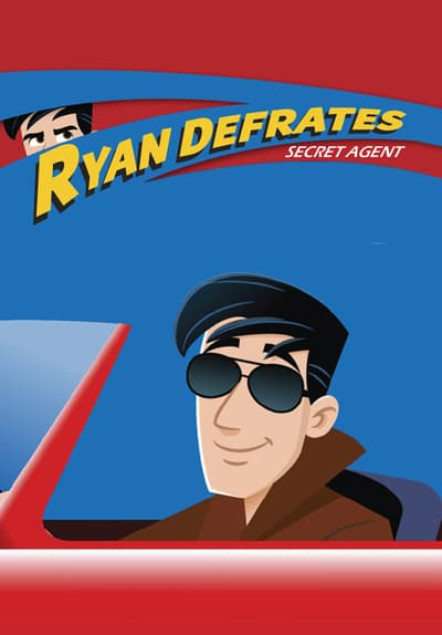 Ryan Defrates: Secret Agent Free TV Series Poster Image