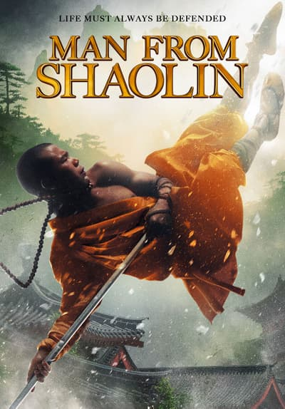 Watch Man From Shaolin 2011 Full Movie Free Online On
