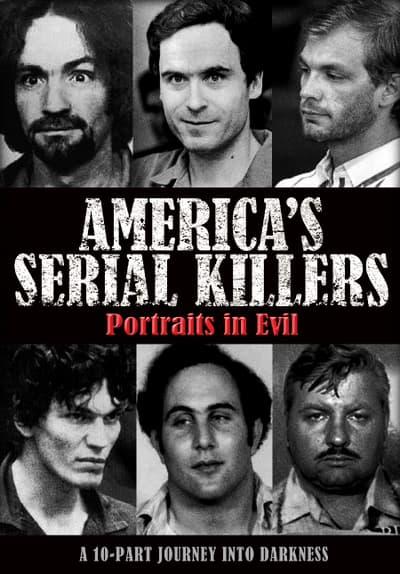 America's Serial Killers: Portraits in Evil Free TV Series Poster Image