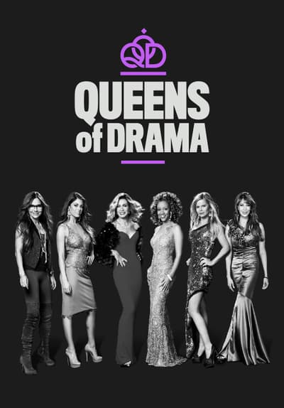 Queens of Drama S01:E10 - How Did We Get Here? Free TV Episode Poster Image