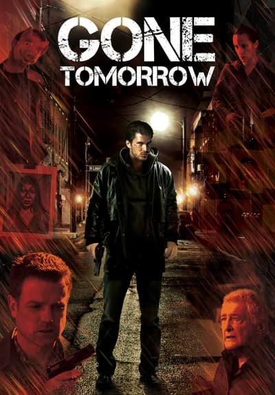 Gone Tomorrow Full Movie Poster Image