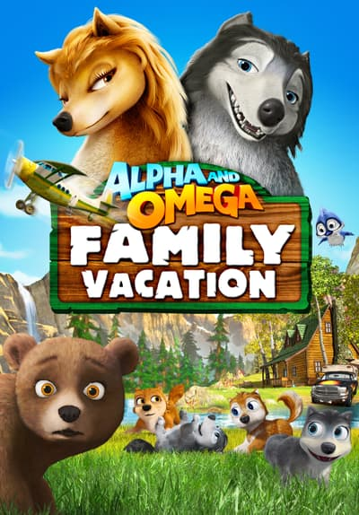 Watch Alpha and Omega 5: Family Vacation (2015) Full Movie ...
