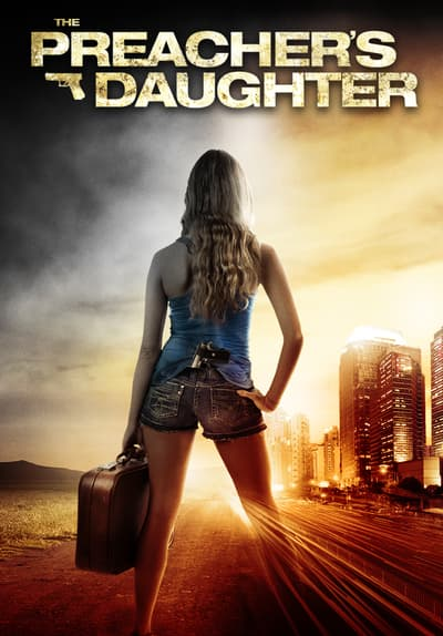 Watch The Preachers Daughter (2013 Full Movie Free