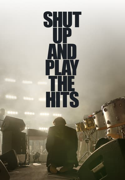 Shut Up and Play the Hits Full Movie Poster Image