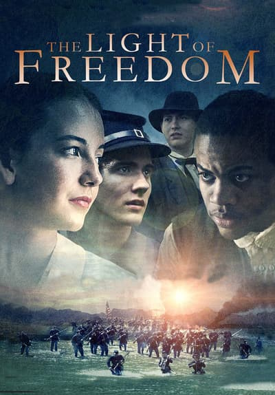 The Light of Freedom Full Movie Poster Image