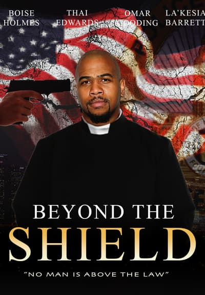 Beyond the Shield Full Movie Poster Image