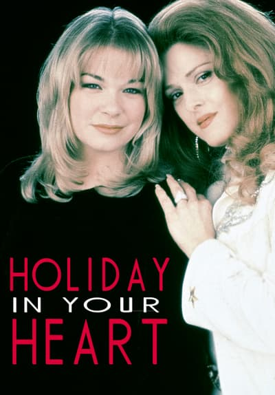watch holiday in your heart  1997  full movie free online on tubi