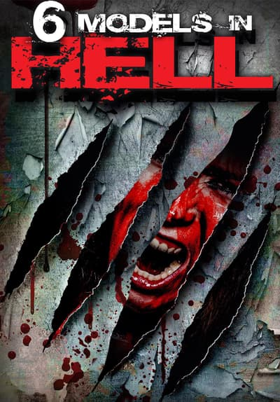 watch 6 models in hell  2017  full movie free streaming