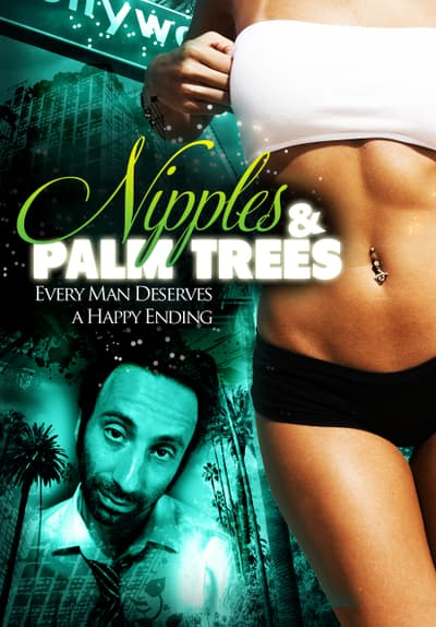 Watch Nipples  Palm Trees 2013 Full Movie Free Online -4825
