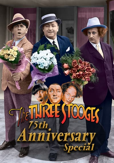 The Three Stooges 75th Anniversary TV Special Full Movie Poster Image