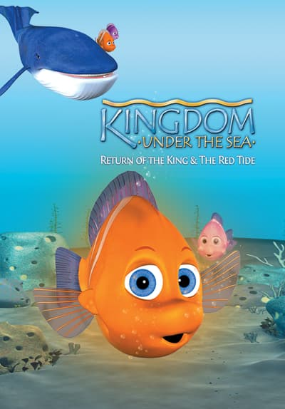 Kingdom Under the Sea: Return of the King Full Movie Poster Image