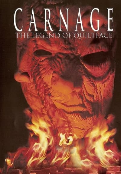Carnage: The Legend of Quiltface Full Movie Poster Image