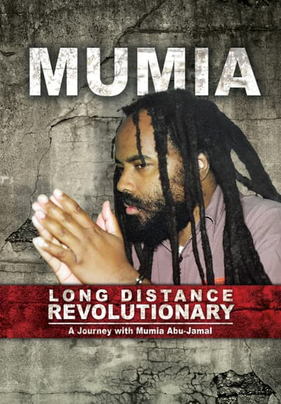 Mumia: Long Distance Revolutionary Full Movie Poster Image