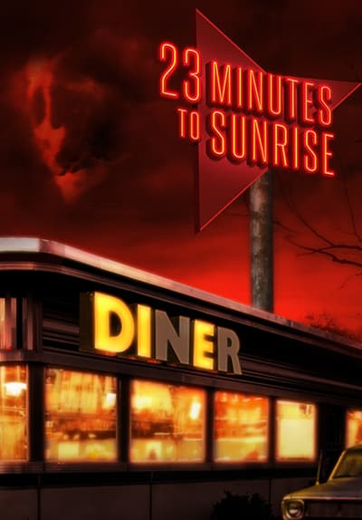 23 Minutes to Sunrise Full Movie Poster Image