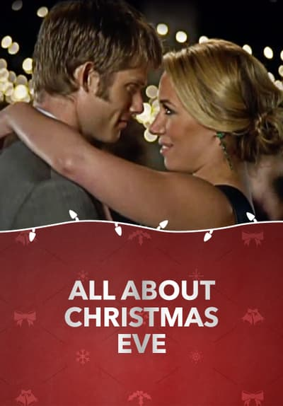All About Christmas Eve.Watch All About Christmas Eve 2012 Full Movie Free