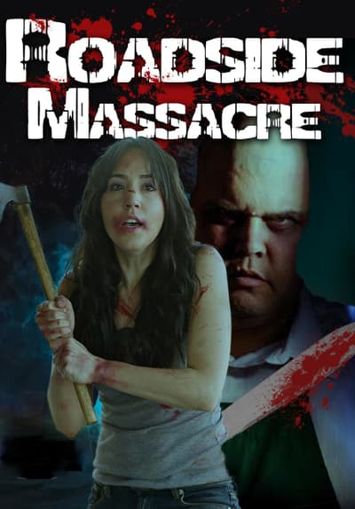 Roadside Massacre Full Movie Poster Image