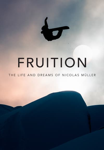FRUITION - the Life and Dreams of Nicolas Müller Full Movie Poster Image