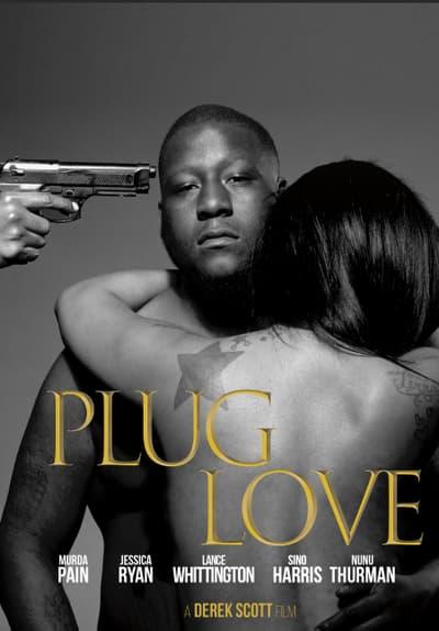 Watch Plug Love (2018) Full Movie Free Streaming Online | Tubi
