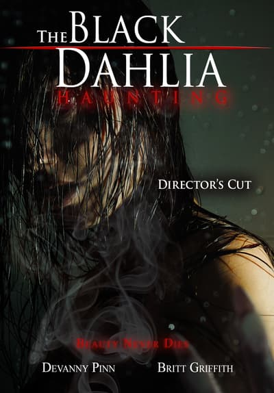 The Black Dahlia Haunting - Director's Cut Full Movie Poster Image