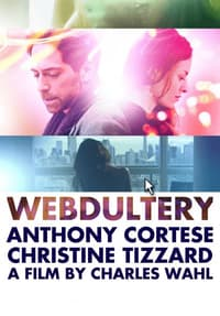 Watch Webdultery Full Movie Online Free | Tubi TV