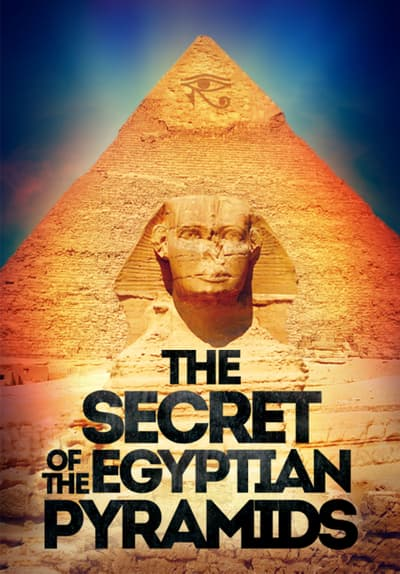 Contact US >> Watch Secrets of the Egyptian Pyram Full Movie Free ...