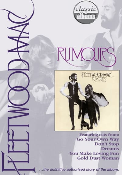 Fleetwood Mac: Rumours (Classic Albums) Full Movie Poster Image