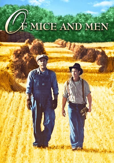 Of Mice and Men Full Movie Poster Image