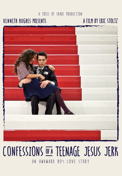 Confessions of a Teenage Jesus Jerk Full Movie Poster Image
