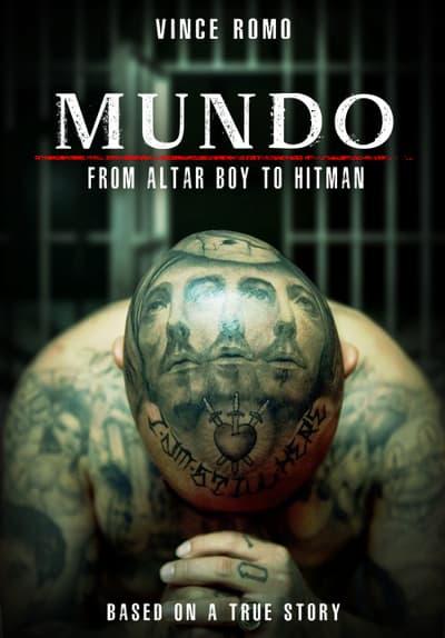 Watch Mundo: From Altar Boy to Hitm Full Movie Free