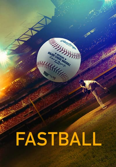 Fastball Full Movie Poster Image