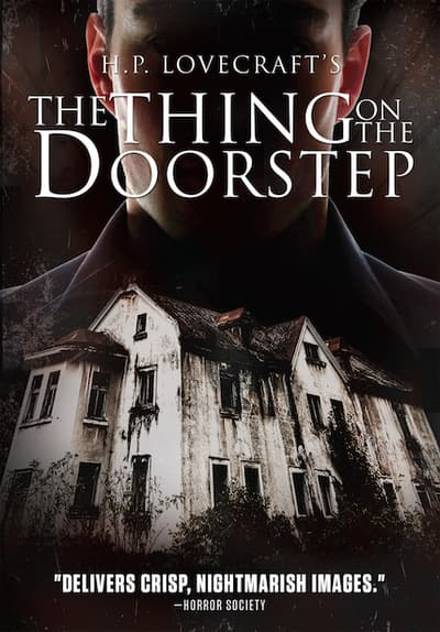 HP Lovecrafts The Thing On The Doorstep Full Movie Poster Image