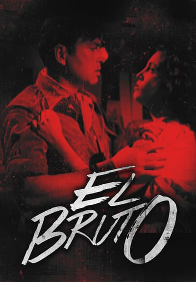 El Bruto Full Movie Poster Image