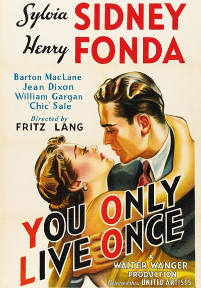 You Only Live Once Full Movie Poster Image