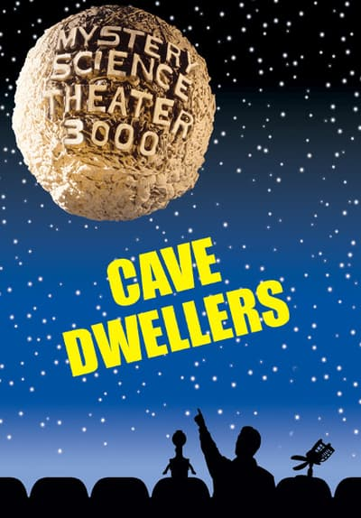 MST3K - Cave Dwellers Full Movie Poster Image