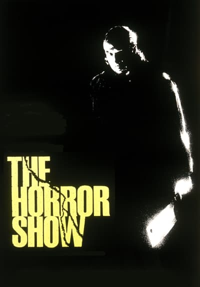 The Horror Show Full Movie Poster Image