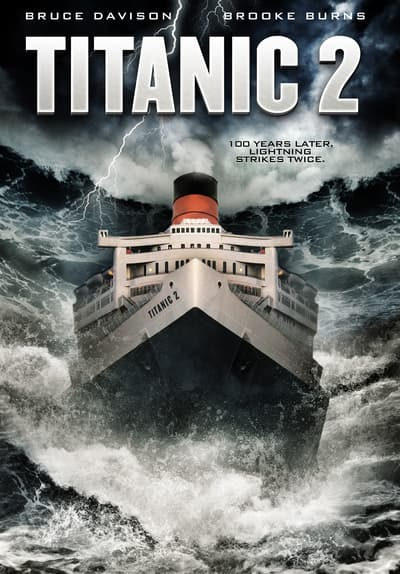 Watch Titanic 2 (2010) Full Movie Free Online on Tubi | Free