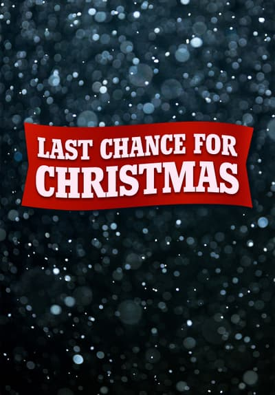 Last Chance For Christmas.Watch Last Chance For Christmas 20 Full Movie Free