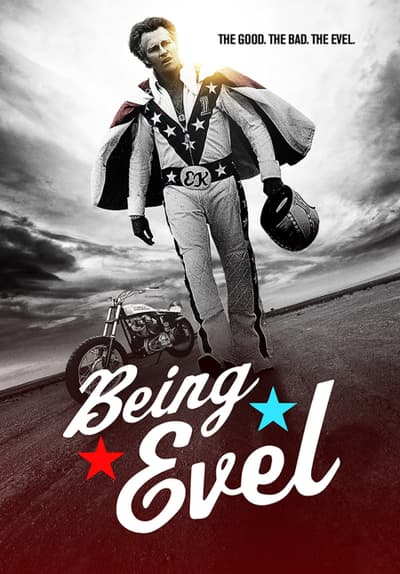 Being Evel Full Movie Poster Image