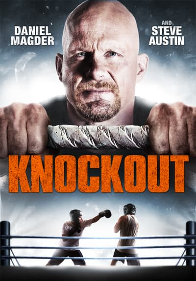 Watch Knockout (2011) Full Movie Free Streaming Online | Tubi