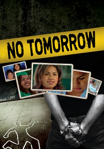 No Tomorrow Full Movie Poster Image