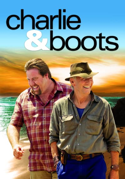 Watch Charlie And Boots 2010 Full Movie Free Streaming