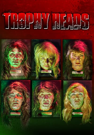 Trophy Heads Full Movie Poster Image