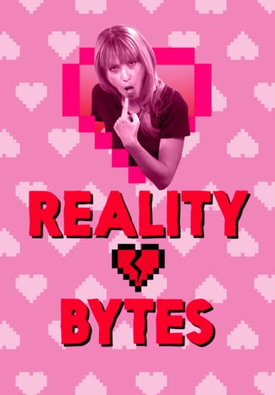 Watch Reality Bytes Online For Free Stream Full Episodes Tubi