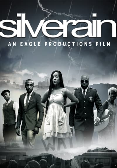 Watch Silver Rain (2016) Full Movie Free Streaming Online | Tubi